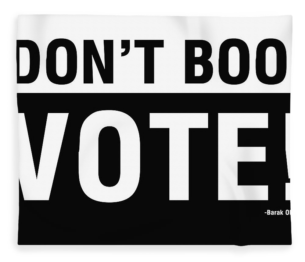 Don't Boo Vote Fleece Blanket featuring the digital art Don't Boo Vote- Art By Linda Woods by Linda Woods