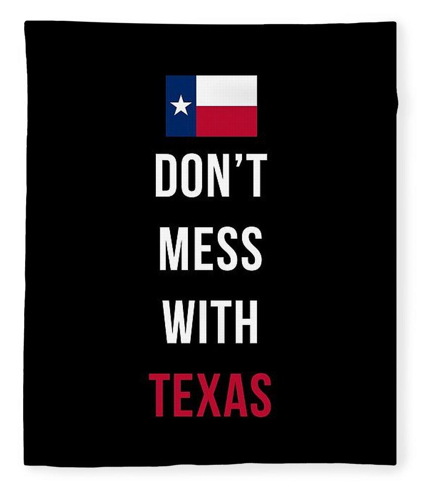 Texas Fleece Blanket featuring the digital art Don't Mess With Texas Tee Black by Edward Fielding