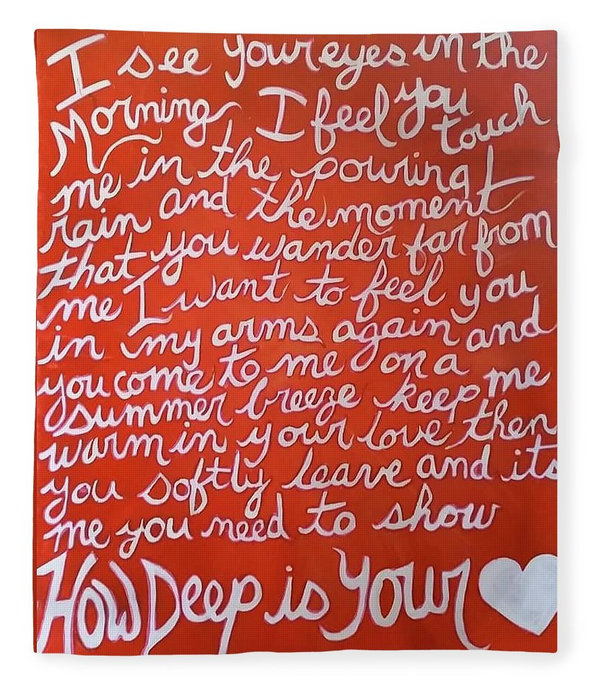 Beegees Lyrics Fleece Blanket featuring the painting How Deep Is Your Love by Carole Hutchison