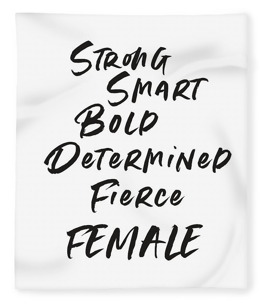 Motivational Fleece Blanket featuring the digital art Strong Smart Bold Female- Art by Linda Woods by Linda Woods