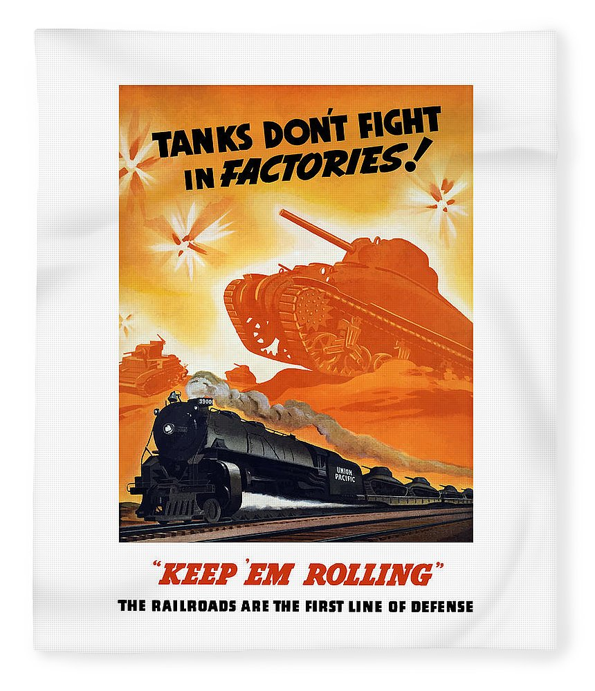Trains Fleece Blanket featuring the painting Tanks Don't Fight In Factories by War Is Hell Store