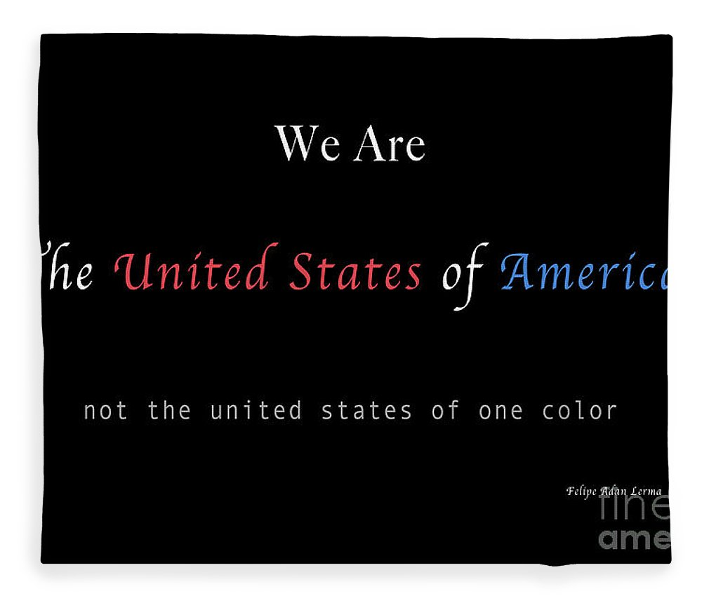 Patriotic Fleece Blanket featuring the photograph We Are the United States of America by Felipe Adan Lerma