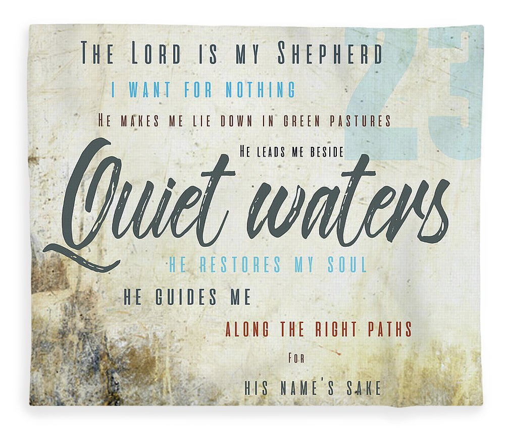 Psalm 23 Fleece Blanket featuring the digital art Psalm 23 Quiet Waters by Claire Tingen