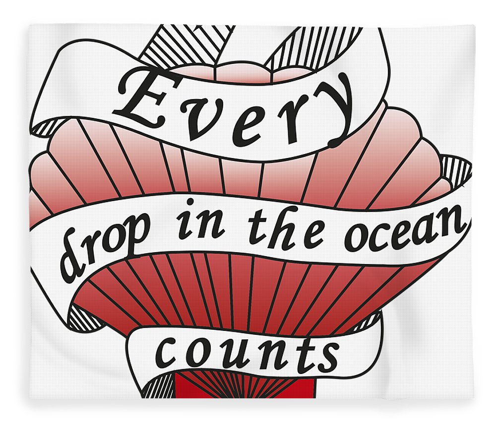 Drawing Fleece Blanket featuring the drawing Every Drop In The Ocean Counts by Squid Power