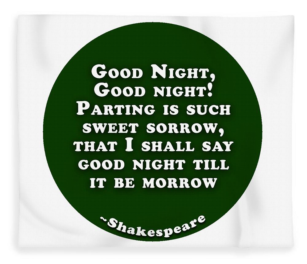 Good Fleece Blanket featuring the digital art Good Night #shakespeare #shakespearequote by TintoDesigns