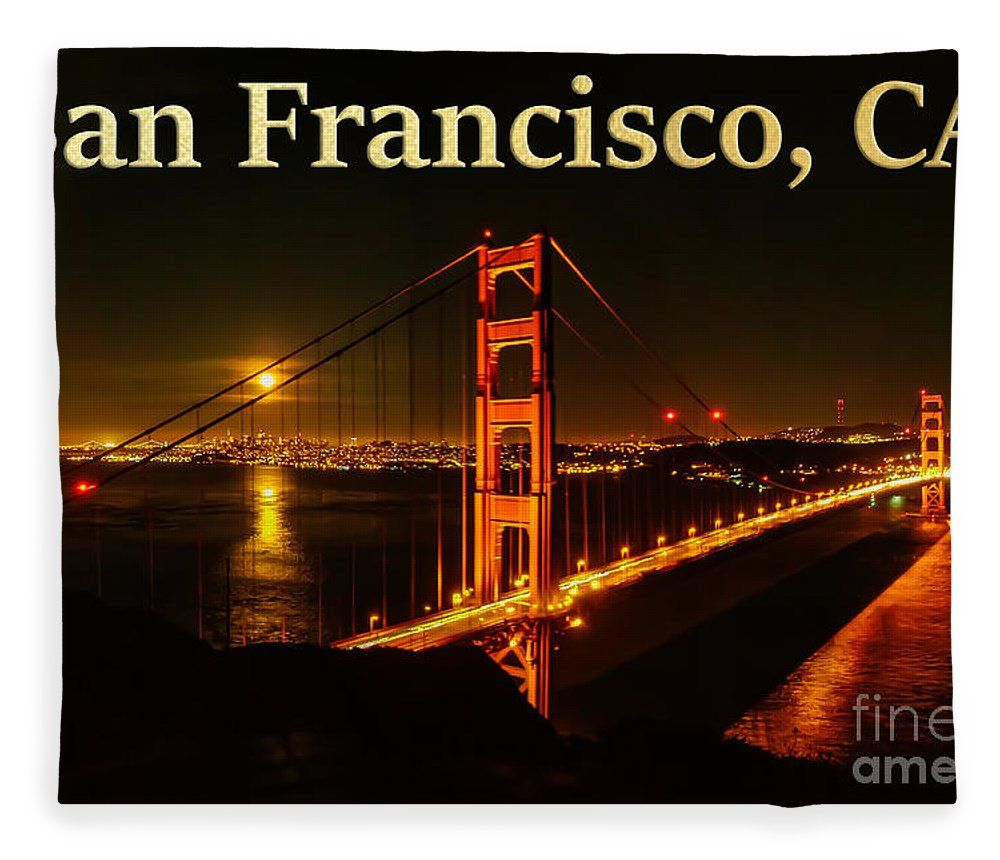 San Francisco Fleece Blanket featuring the photograph San Francisco Ca Golden Gate Bridge At Night by G Matthew Laughton