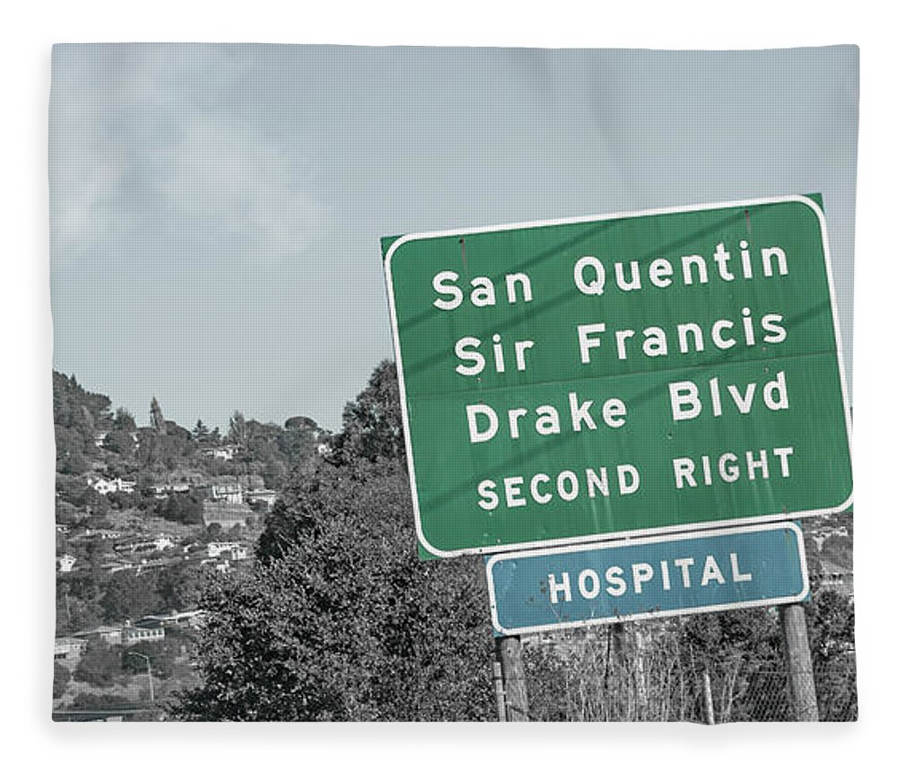 San Fleece Blanket featuring the photograph San Quentin California Highway Sign by Betsy Knapp