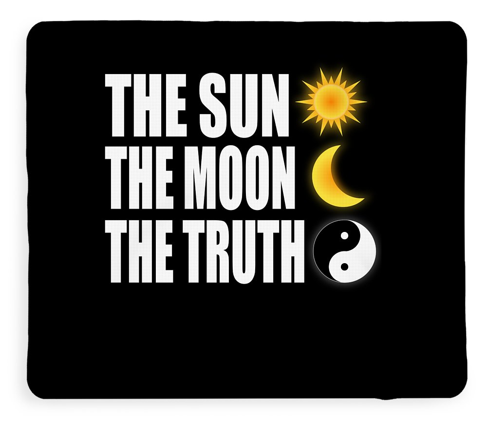 The Sun The Moon The Truth Tee Design Made Perfectly For Galactic And Star Lovers Balance It Now Fleece Blanket For Sale By Roland Andres