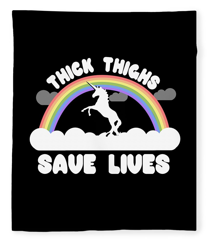 Cool Fleece Blanket featuring the digital art Thick Thighs Save Lives by Flippin Sweet Gear