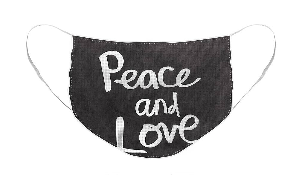 Love Face Mask featuring the mixed media Peace and Love by Linda Woods