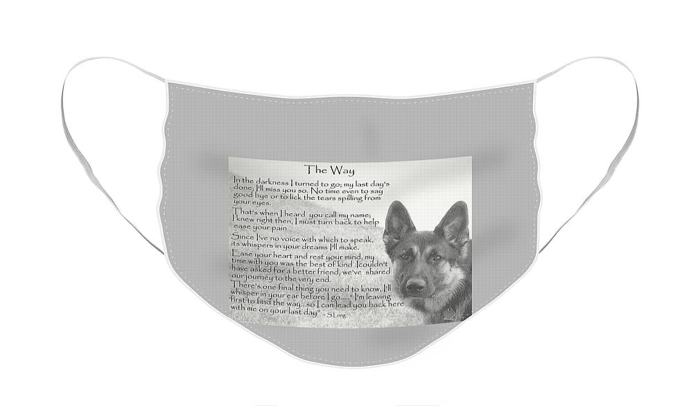 Quote Face Mask featuring the photograph The Way by Sue Long