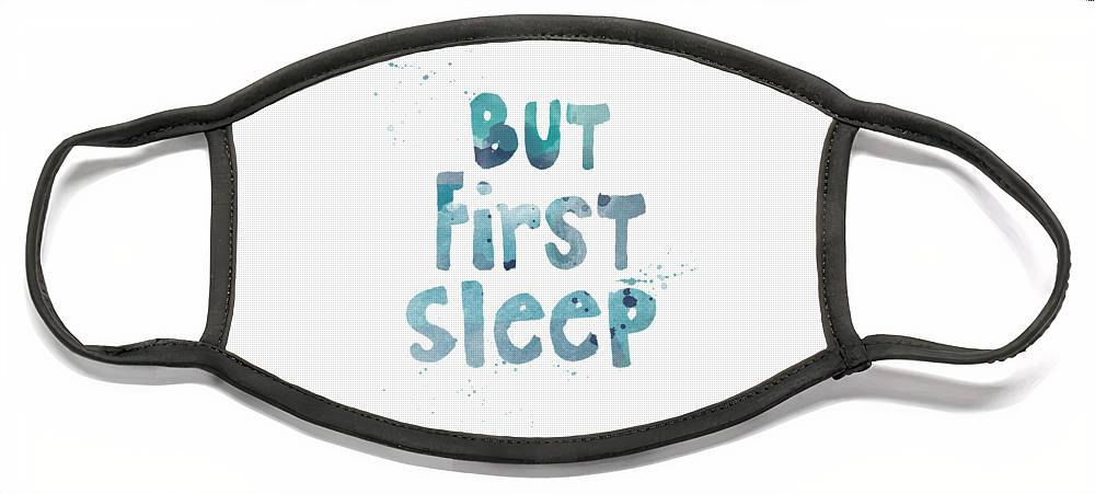 Sleep Face Mask featuring the painting But First Sleep by Linda Woods