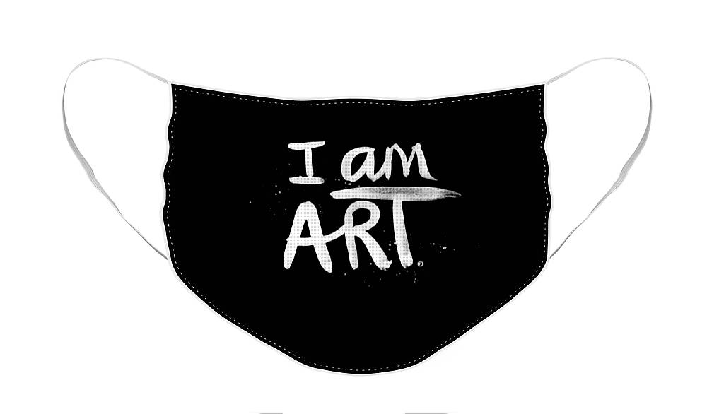 I Am Art Face Mask featuring the mixed media I Am Art- Painted by Linda Woods
