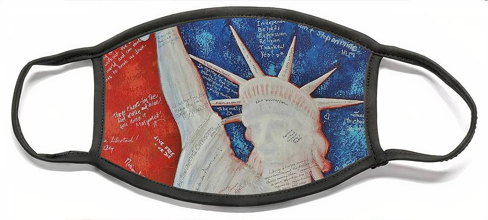 Statue Of Liberty Face Mask featuring the painting Liberty Is... by Margaret Bobb