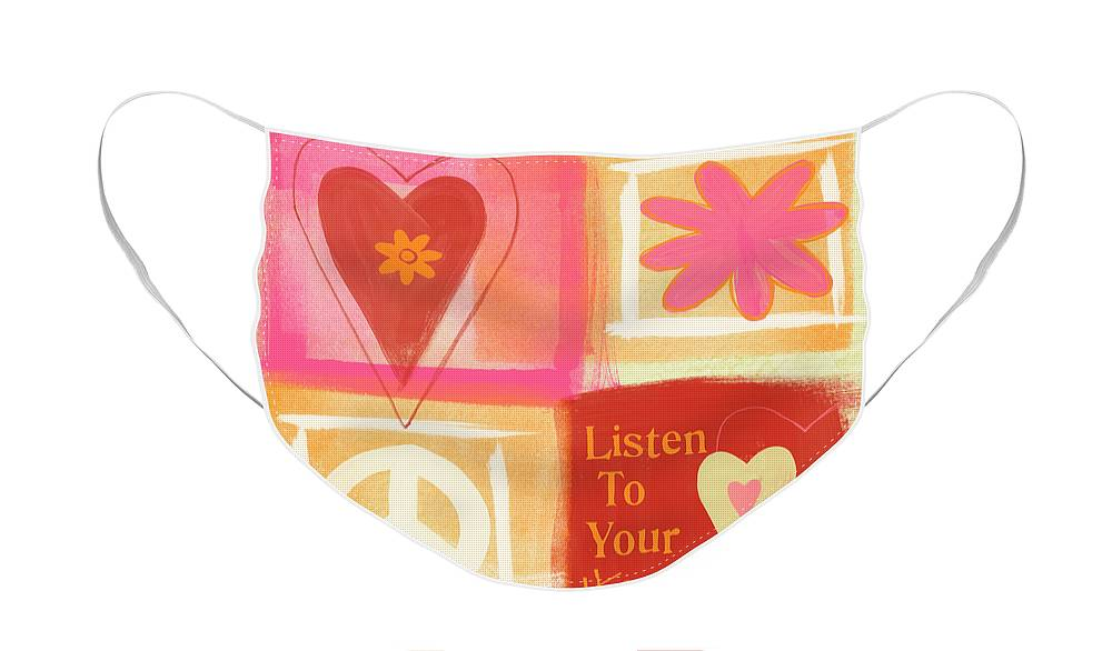 Hearts Face Mask featuring the painting Listen To Your Heart by Linda Woods