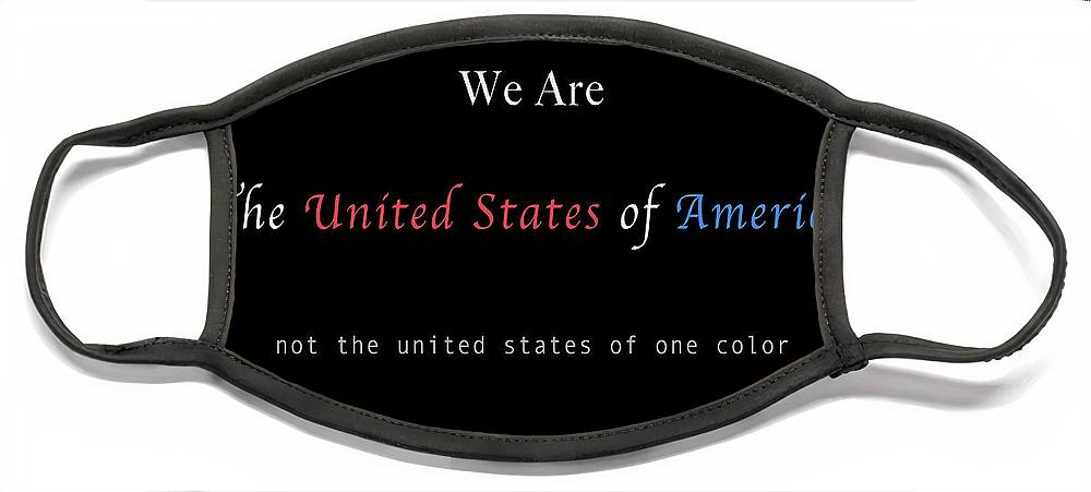 Patriotic Face Mask featuring the photograph We Are the United States of America by Felipe Adan Lerma