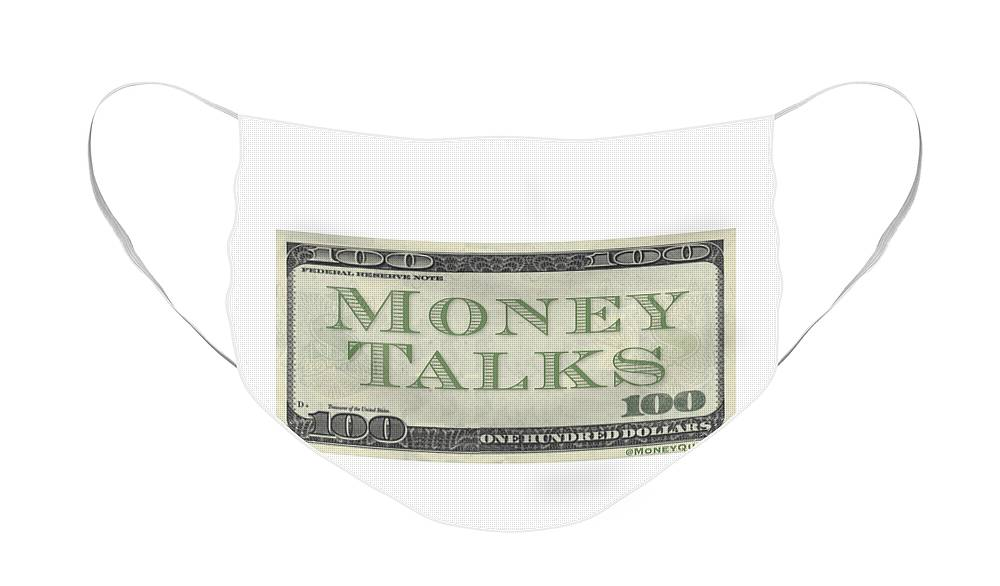 Money Talks Face Mask featuring the digital art Money Talks by Mike Valentine