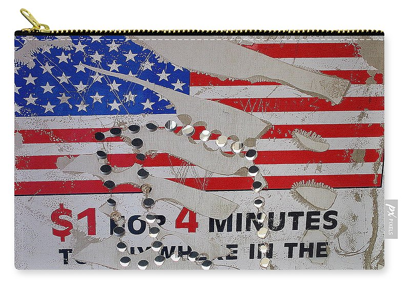 $1 For Four Minutes Sign Telephone Eloy Arizona 2005 Shredded American Flag Carry-all Pouch featuring the photograph 1 Dollar For Four Minutes Sign Telephone American Flag Eloy Arizona 2005 by David Lee Guss