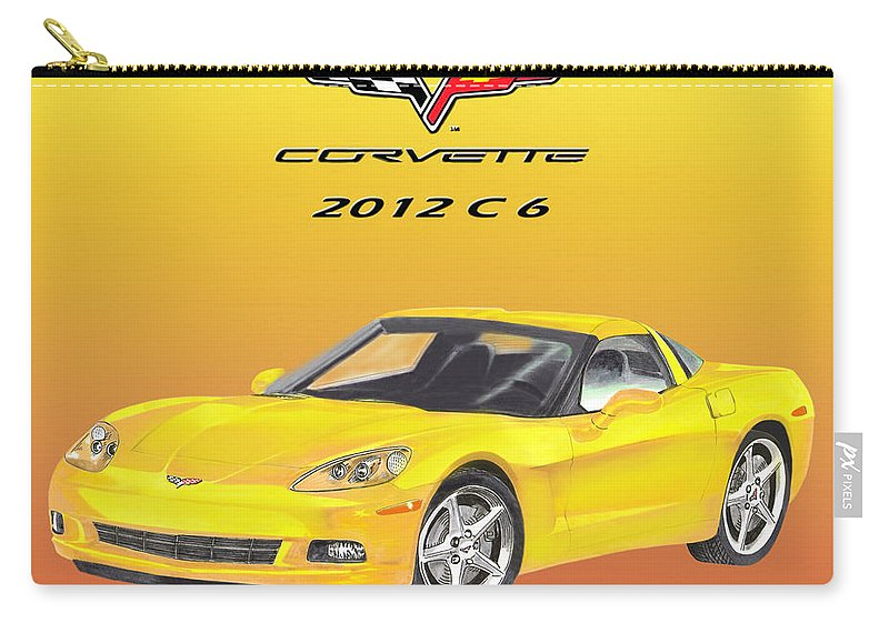 Thank You For Buying A A 30.000 X 24.000 Print On Wood Of My 2012 C 6 Corvette Painting To A Buyer From Naples Carry-all Pouch featuring the painting 2012 C 6 Corvette by Jack Pumphrey