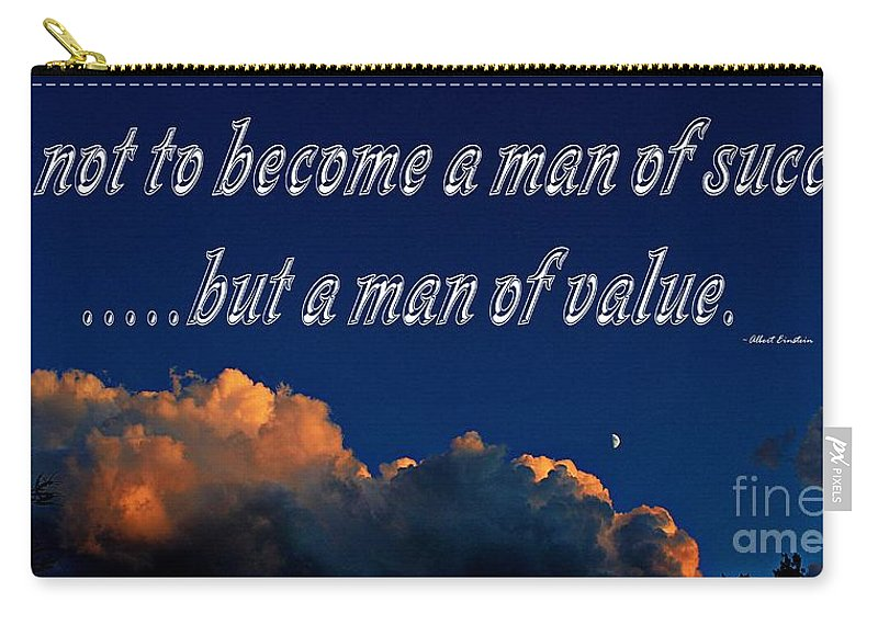 A Man Of Value Carry-all Pouch featuring the photograph A Man Of Value by Barbara Griffin
