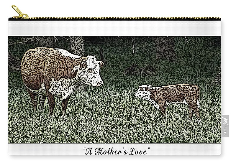 Cow Carry-all Pouch featuring the photograph A Mother's Love by Sara Raber