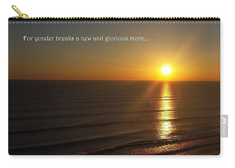 Sunrise Carry-all Pouch featuring the photograph A New And Glorious Morn by Charlotte Stevenson