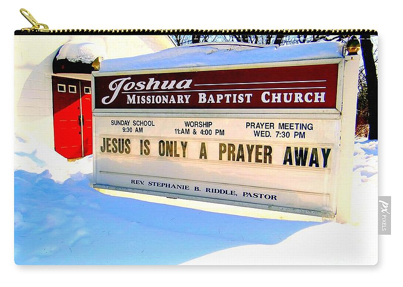 Religion Carry-all Pouch featuring the photograph A Prayer Away by Ed Weidman