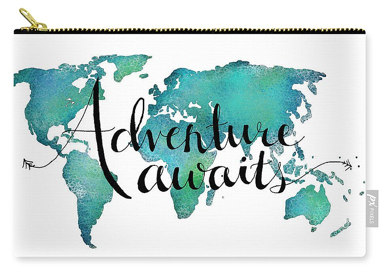 Adventure Awaits Carry-all Pouch featuring the digital art Adventure Awaits - Travel Quote on World Map by Michelle Eshleman