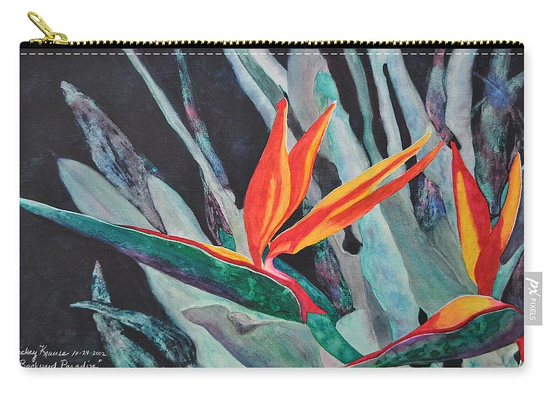 Birds Of Paradise Carry-all Pouch featuring the painting Backyard Paradise by Mickey Krause