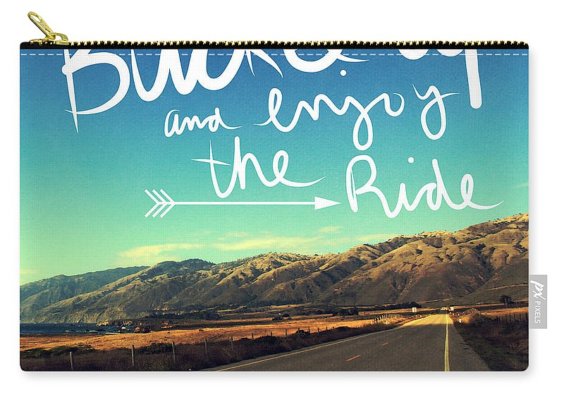 California Carry-all Pouch featuring the photograph Buckle Up And Enjoy The Ride by Linda Woods
