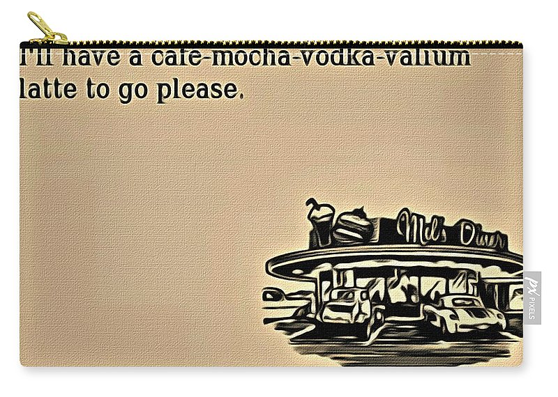 Cafe Carry-all Pouch featuring the painting Cafe Mocha Vodka Valium by Florian Rodarte