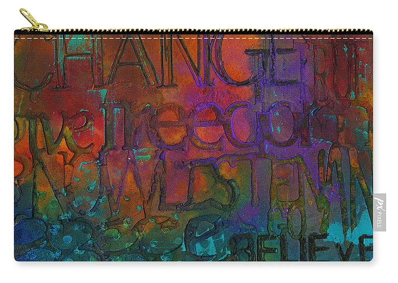 Abstract Mixed Media Carry-all Pouch featuring the mixed media Choose Your Words Carefully by Angela L Walker