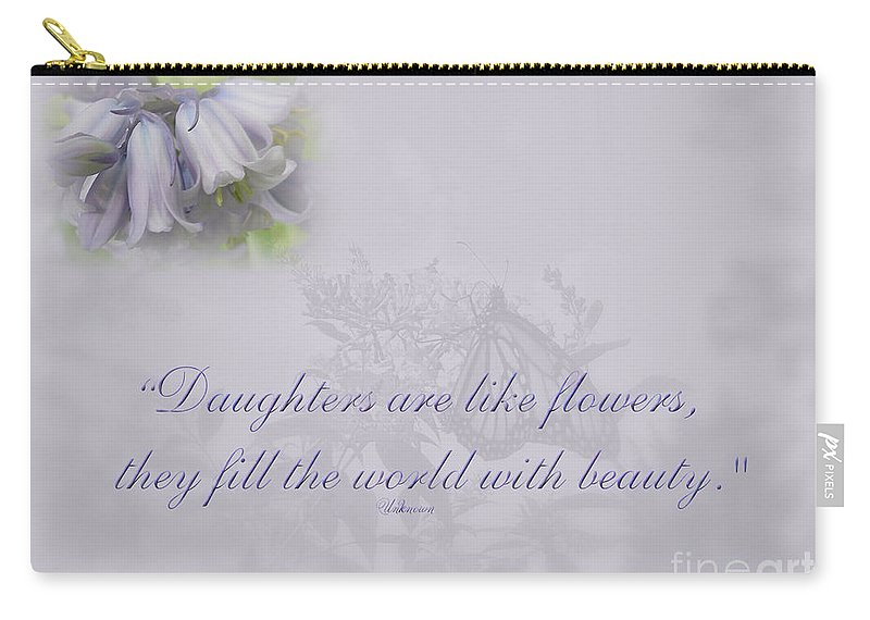 Daughter Carry-all Pouch featuring the photograph Daughters Are Like Flowers by Mother Nature