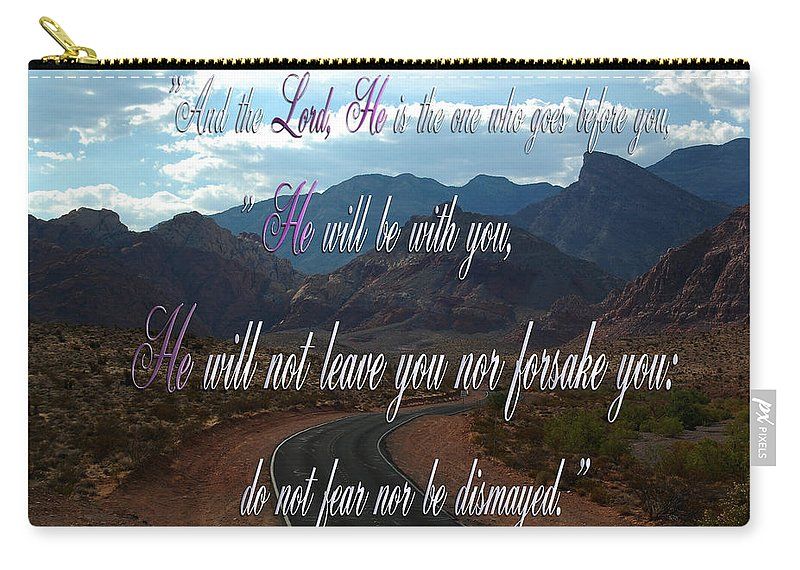 Road Carry-all Pouch featuring the photograph Deuteronomy 31 Verse 8 by Leticia Latocki