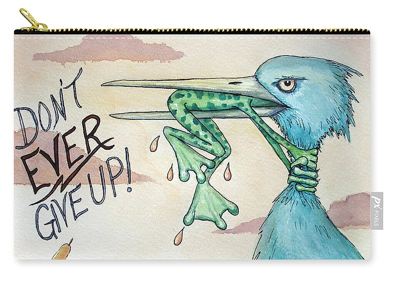Dont Ever Give Up Carry-all Pouch featuring the painting Do Not Ever Give Up by Joey Nash