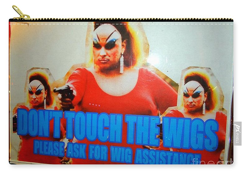 Sign Carry-all Pouch featuring the photograph Dont Touch The Wigs by Ed Weidman