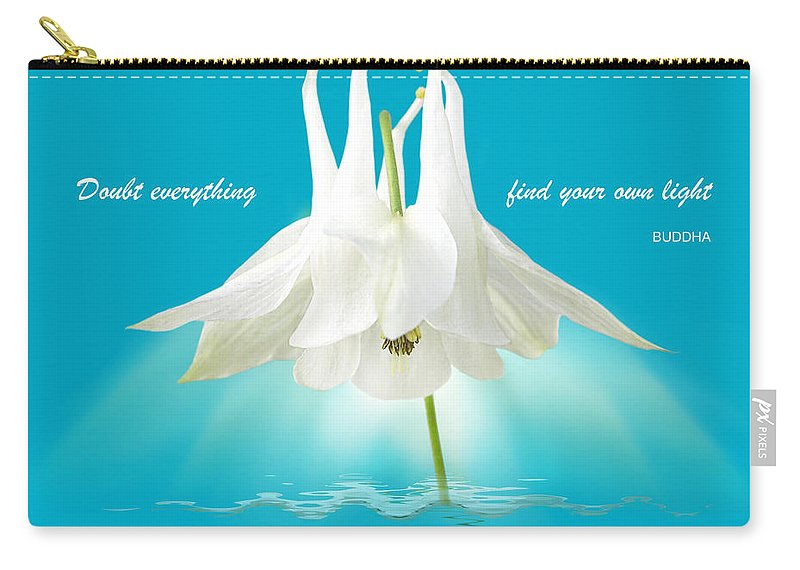 Buddha Carry-all Pouch featuring the photograph Doubt Everything - Find Your Own Light by Gill Billington