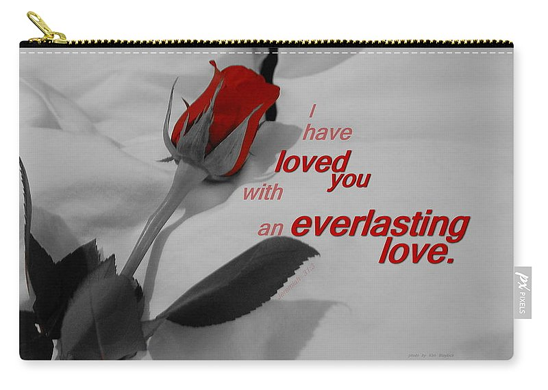 Rose Carry-all Pouch featuring the photograph Everlasting Love by Kim Blaylock