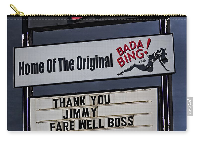 Bada Bing Carry-all Pouch featuring the photograph Farewell Boss by Susan Candelario