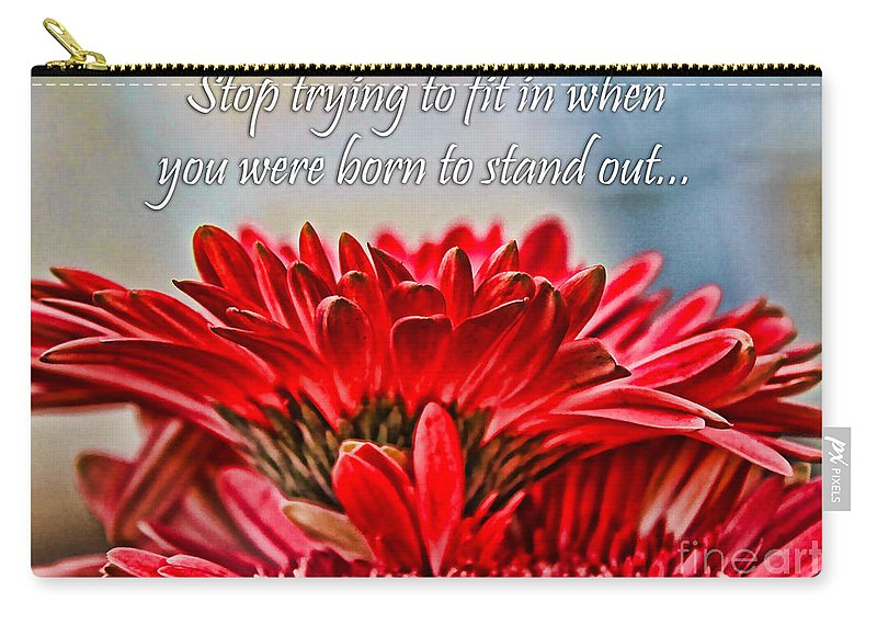 Gerbera Carry-all Pouch featuring the photograph Fitting In By Diana Sainz by Diana Raquel Sainz