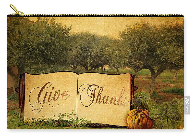 Give Thanks Carry-all Pouch featuring the digital art Give Thanks by Sarah Vernon