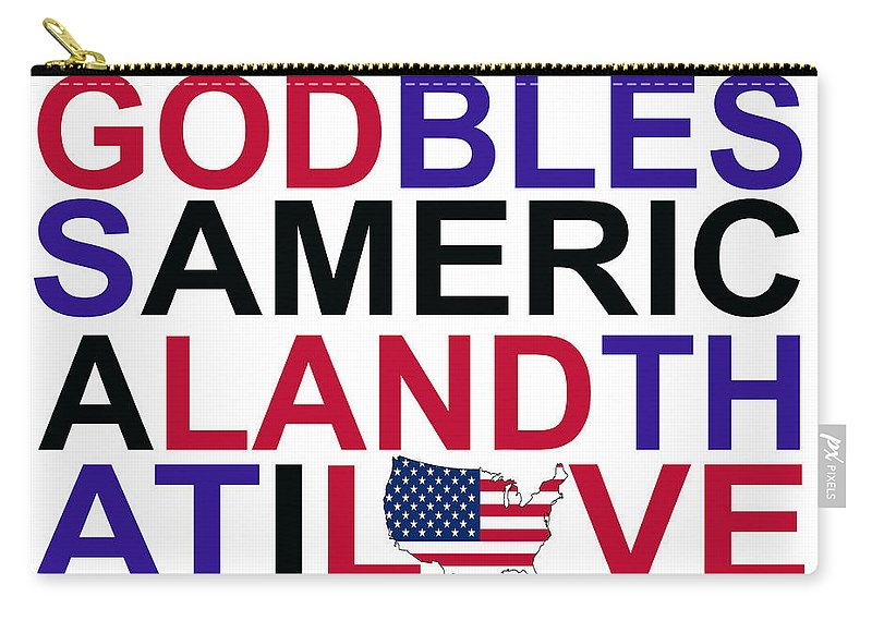 God Carry-all Pouch featuring the digital art God Bless America by Mal Bray