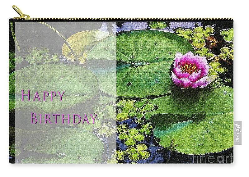 Water Lilies Carry-all Pouch featuring the photograph Happy Birthday Water Lily by Belinda Greb
