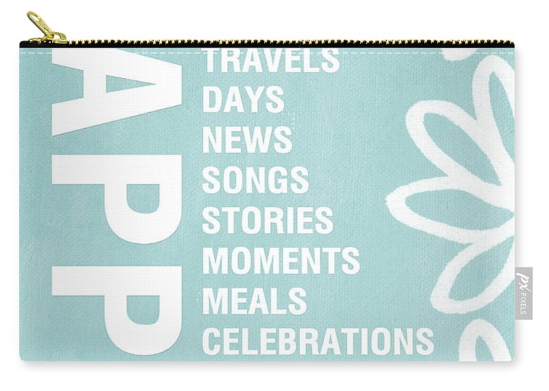 Typography Carry-all Pouch featuring the painting Happy Things Blue by Linda Woods