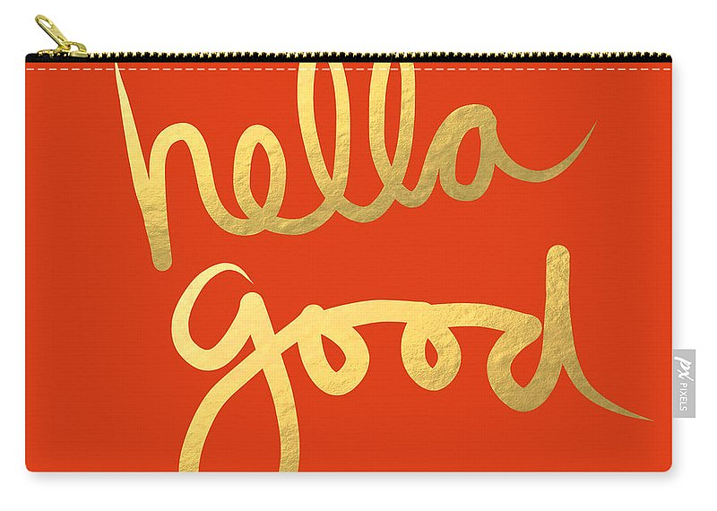 Hella Good Carry-all Pouch featuring the painting Hella Good in Orange and Gold by Linda Woods