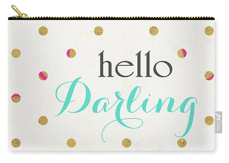Hello Carry-all Pouch featuring the digital art Hello Darling Square by Sd Graphics Studio