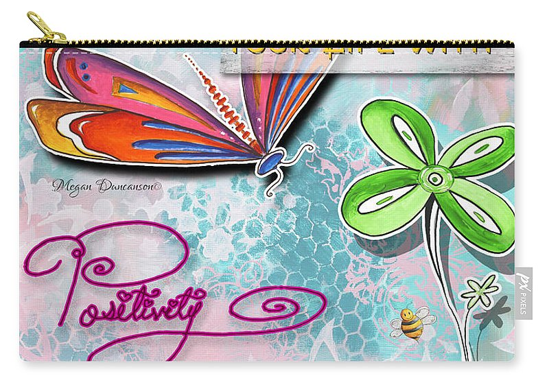 Inspirational Carry-all Pouch featuring the painting Inspirational Dragonfly Floral Art Colorful Uplifting Typography Art By Megan Duncanson by Megan Duncanson
