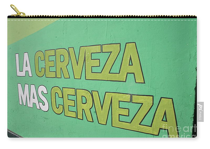 Travel Carry-all Pouch featuring the photograph La Cerveza Mas Cerveza by Jason O Watson