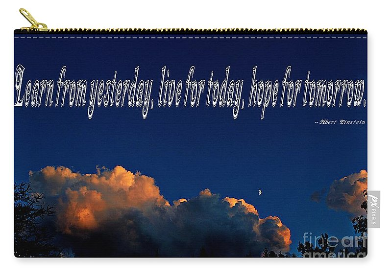 Learn From Yesterday Carry-all Pouch featuring the photograph Learn From Yesterday by Barbara Griffin