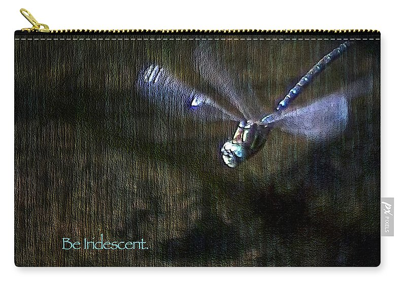 Dragonfly Carry-all Pouch featuring the digital art Lessons From Nature 1 - Be Iridescent by Belinda Greb
